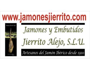 JAMONES Y EMBUTIDOS JIERRITO ALEJO, S.L.U.